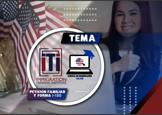 El Proceso de Petición Familiar dentro de EEUU – El Paquete Familiar y la Forma I-130